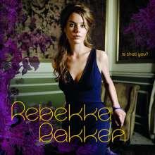 Rebekka Bakken (geb. 1970): Is That You, CD
