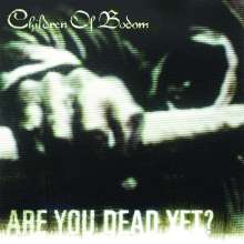 Children Of Bodom: Are You Dead Yet?, CD