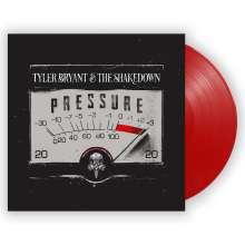 Tyler Bryant & The Shakedown: Pressure (Solid Red Vinyl), LP