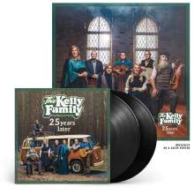 The Kelly Family: 25 Years Later (Limited Edition), 2 LPs