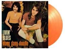 Livin' Blues: Wang Dang Doodle (180g) (Limited Numbered Edition) (Orange Vinyl), LP