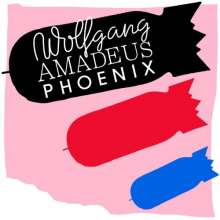 Phoenix: Wolfgang Amadeus Phoenix, LP