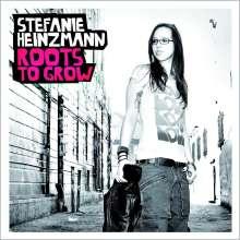 Stefanie Heinzmann: Roots To Grow, CD