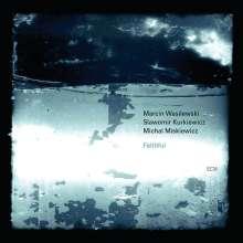 Marcin Wasilewski (geb. 1975): Faithful, CD