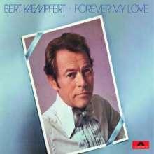 Bert Kaempfert (1923-1980): Forever My Love (Re-Release), CD