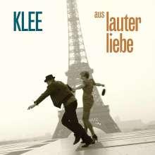 Klee: Aus lauter Liebe, CD
