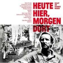 Heute hier, morgen dort - Salut an Hannes Wader, 2 LPs