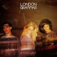 London Grammar: If You Wait (Deluxe Edition), 2 CDs