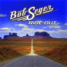Bob Seger: Ride Out, CD