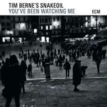 Tim Berne (geb. 1954): You've Been Watching Me, CD