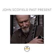 John Scofield (geb. 1951): Past Present, CD
