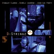 Stanley Clarke, Bireli Lagrene & Jean-Luc Ponty: D-Stringz, CD