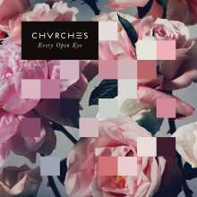 Chvrches: Every Open Eye (180g) (White Vinyl), LP