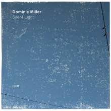 Dominic Miller (geb. 1960): Silent Light (180g), LP
