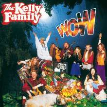 The Kelly Family: Wow, CD