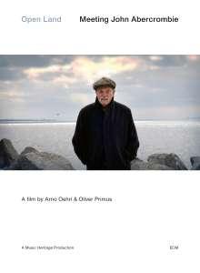 John Abercrombie (1944-2017): Open Land - Meeting John Abercrombie, DVD