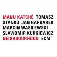 Manu Katché (geb. 1958): Neighbourhood (180g), LP