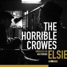 The Horrible Crowes: Elsie, CD