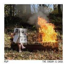 Pup: The Dream Is Over, LP