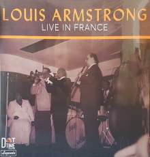 Louis Armstrong (1901-1971): Live In France (Limited Numbered Edition), LP