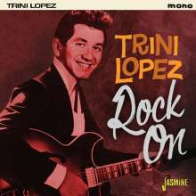 Trini Lopez: Rock On, CD