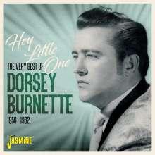 Dorsey Burnette: Hey Little One: The Very Best Of Dorsey Burnette, CD