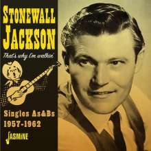 Stonewall Jackson: That's Why I'm Walkin' - Singles As & Bs, CD