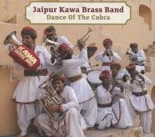 Jaipur Kawa Brass Band: Dance Of The Cobra, CD