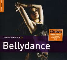 Rough Guide To Bellydance (Special Edition), 1 CD und 1 DVD