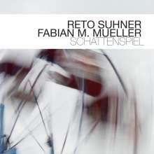 Reto Suhner & Fabian M.Mueller: Schattenspiel, CD