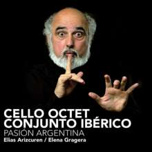 Cello Octet Conjunto Iberico - Pasion Argentina, CD