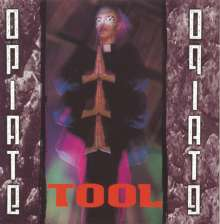 Tool: Opiate, LP