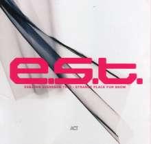 E.S.T. - Esbjörn Svensson Trio: Strange Place For Snow (180g), 2 LPs