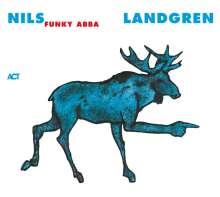 Nils Landgren (geb. 1956): Funky Abba, 2 LPs