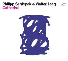 Philipp Schiepek & Walter Lang: Cathedral, CD