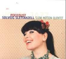 Solveig Slettahjell (geb. 1971): Pixiedust, CD