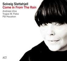 Solveig Slettahjell (geb. 1971): Come In From The Rain, CD