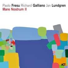 Paolo Fresu, Richard Galliano & Jan Lundgren: Mare Nostrum II, CD