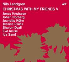 Nils Landgren (geb. 1956): Christmas With My Friends V, CD