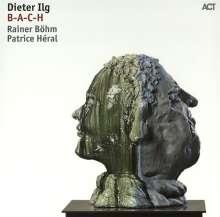 Dieter Ilg (geb. 1961): B-A-C-H (180g) (Limited-Edition), LP