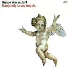 Bugge Wesseltoft (geb. 1964): Everybody Loves Angels (180g) (Limited Edition), LP