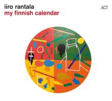 Iiro Rantala (geb. 1970): My Finnish Calendar (180g), LP