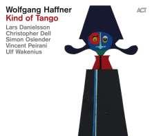 Wolfgang Haffner (geb. 1965): Kind Of Tango, CD