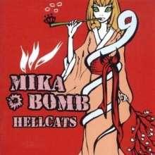 Mikabomb: Hellcats, LP