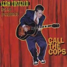 Sean Costello: Call The Cops, CD