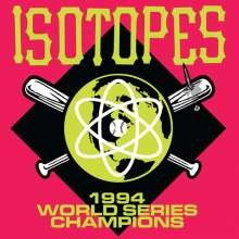 Isotopes: 1994 World Series Champions, LP