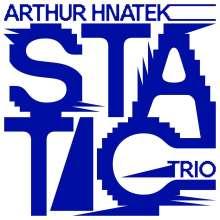 Arthur Arthur Hnatek: Static (Yellow Vinyl), LP
