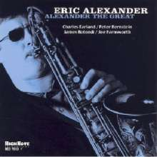 Eric Alexander (geb. 1968): Alexander The Great, CD