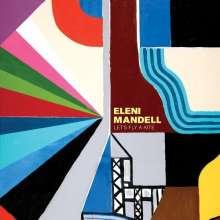 Eleni Mandell: Let's Fly A Kite (180g) (LP + CD), 1 LP und 1 CD