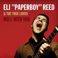 """Eli """"Paperboy"""" Reed: Roll With You, 2 LPs"""